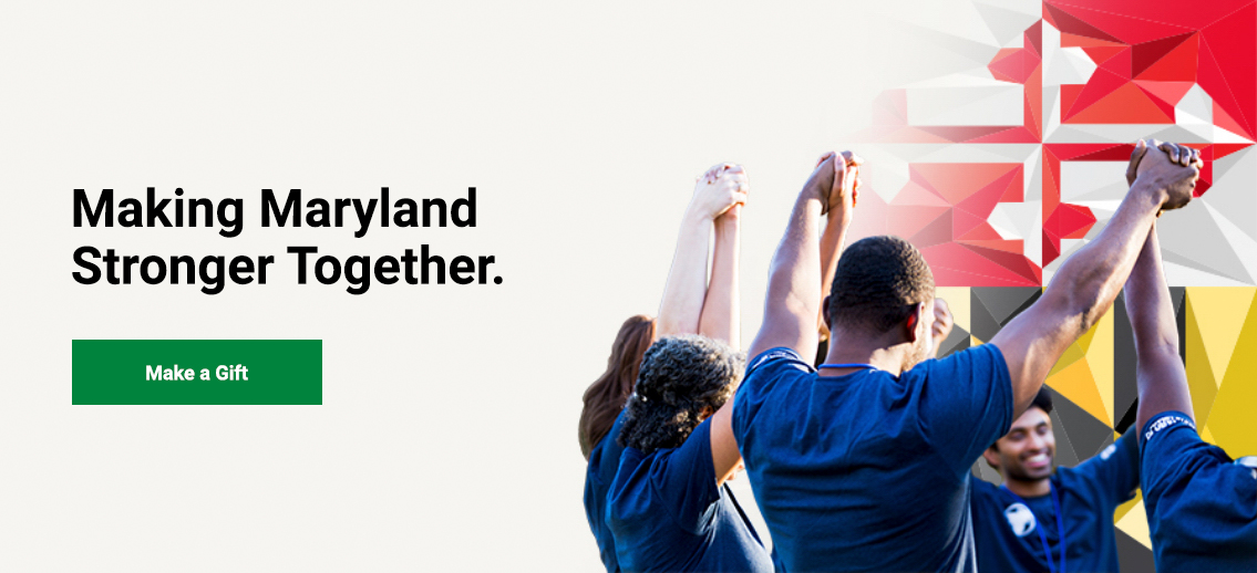Making Maryland Stronger Together. Click to make a gift.